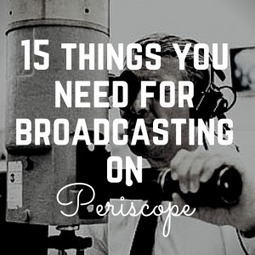Periscope Up: 15 Tips to Mastering the Platform | Ketchum Blog | Comms For Work | Scoop.it
