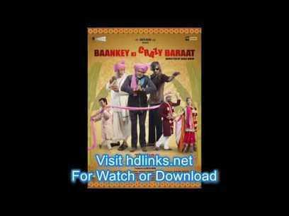 Baankey Ki Crazy Baraat 2012 hindi full movie free download