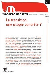 La transition, une utopie concrète ? - Mouvements | Chuchoteuse d'Alternatives | Scoop.it