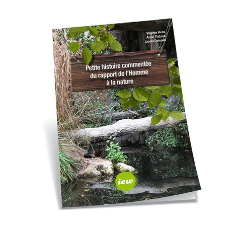 Petite histoire commentée du rapport de l'Homme à la nature | Planète, Nature et Biodiversité | Scoop.it