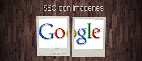 SEO con imágenes: 5 trucos imprescindibles | Links sobre Marketing, SEO y Social Media | Scoop.it