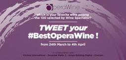 Vinitaly International Forges Ahead with its Italian Wine Campaign to Engage the millennials: Tweet Your #BestOperaWine Contest from 24th March to 4th April | www.vinitalyinternational.com | Le Vin Parfait | Scoop.it