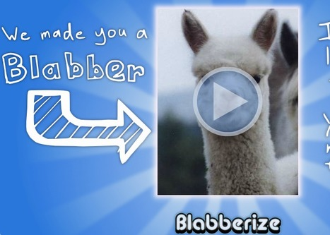 Blabberize.com - Got a picture? Blabberize it! | English Language Teaching | Scoop.it