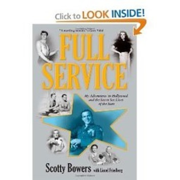 Full Service: My Adventures in Hollywood and the Secret Sex Lives of the Stars | Sex History | Scoop.it