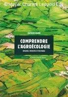 « Comprendre l'agroécologie. Origines, principes et politiques ». Matthieu Calame | Enseigner à produire autrement | Scoop.it