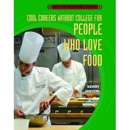 Amazon.com: Cool Careers Without College for People Who Love Food (9780823937875): Kerry Hinton: Books | IPads in the library | Scoop.it