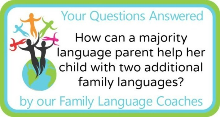 Q&A: How can a majority language parent help her child with two additional family languages? | The World of Indigenous Languages | Scoop.it