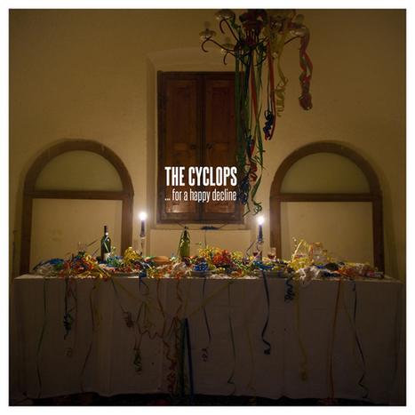 """…For A Happy Decline"": il nuovo album dei The Cyclops | Duplicalo - Rome Live Music | Scoop.it"