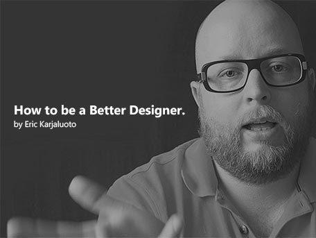How to be a Better Designer | Fabio Padovan | Scoop.it