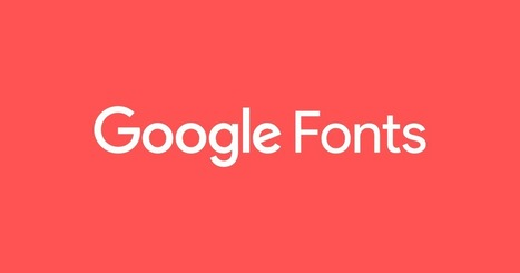 Google Fonts | Ingeniería Biomédica | Scoop.it
