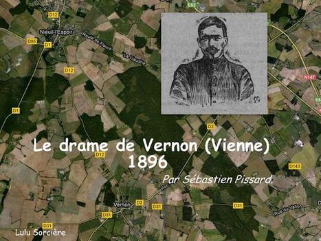 Lulu Sorcière Archive: Le drame de Vernon (Vienne) - 1896 | GenealoNet | Scoop.it
