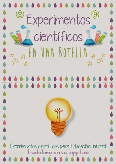 Descargables: Experimentos científicos en una botella para Educación Infantil   Ciencia reCreativa   Scoop.it