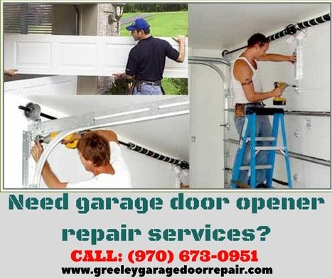 Need Garage Door Opener Repair Services? | Garage Door Repair Service In  Greeley | Scoop