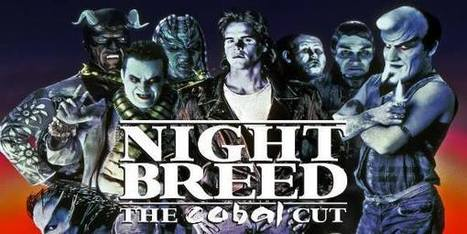 Nightbreed Cabal Cut Release confirmed! | www.CliveBarkerCast.com | Bring Back Nightbreed | Scoop.it