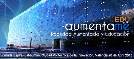 Aumenta.me 2013, el punto de encuentro anual de Realidad Aumentada en Educación   aumenta.me   Boletín Biblioteca Ciencias de la Educación. Universidad de Sevilla   Scoop.it