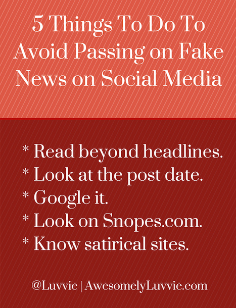 5 Things To Do To Avoid Passing On Fake News on Social Media | Awesomely Luvvie | The Social Media Learning Lab | Scoop.it