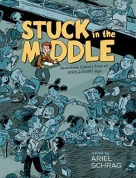 Using Graphic Novels in Education: Stuck in the Middle: Seventeen Comics from an UNPLEASANT Age | Graphic Novels in Classrooms: Promoting Visual and Verbal LIteracy | Scoop.it
