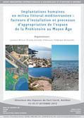 Implantations humaines en milieu littoral méditerranéen : facteurs d'installation et processus d'appropriation de l'espace, de la Préhistoire au Moyen Âge | Aux origines | Scoop.it