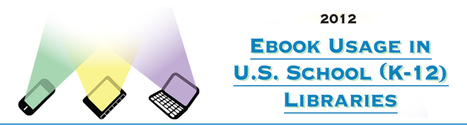 School Library Journal's Ebook Usage in U.S. School (K-12) Libraries   K-12 Libraries and Technology   Scoop.it