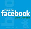 InternetSegura.pt - Detalhe - Guia Facebook para Jovens   Segurança na Internet   Scoop.it