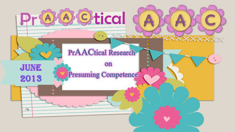 PrAACtical Research on Presuming Competence | AAC: Augmentative and Alternative Communication | Scoop.it