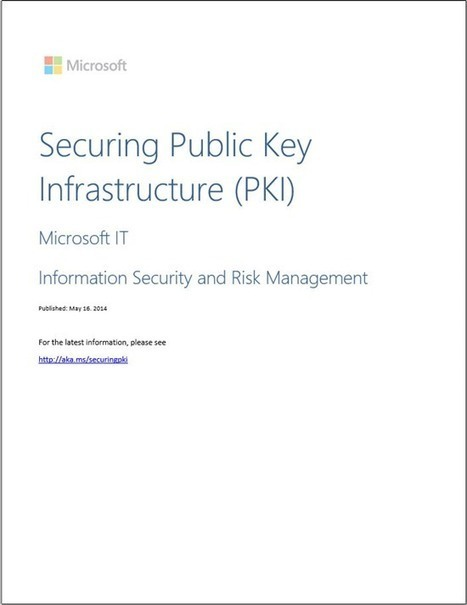 New Guidance for Securing Public Key Infrastructure - Microsoft Security Blog - Site Home - TechNet Blogs | netsec | Scoop.it