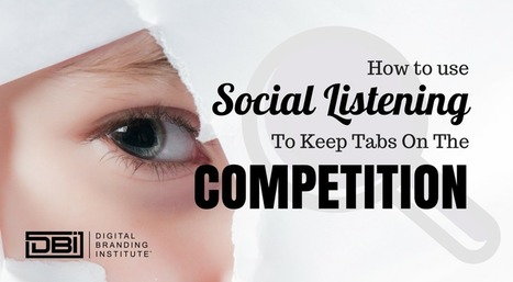 How To Use Social Listening To Keep Tabs On The Competition » | Strategy and Competitive Intelligence by Bonnie Hohhof | Scoop.it