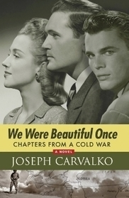 We Were Beautiful Once: Chapters From a Cold War | Techno-human Shell-A Jump in the Evolutionary Gap | Scoop.it