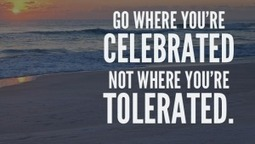 It's Better To Be Celebrated Than Tolerated - Network Marketing Pro | Vetpreneur Entprises, LLC | Scoop.it