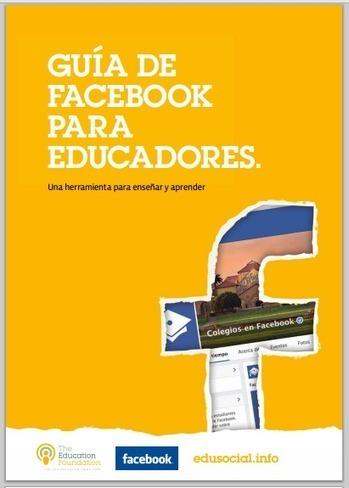 Guía de facebook para Educadores | Las TIC y la Educación | Scoop.it