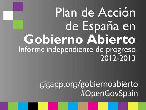 Informe Independiente del Plan de Acción de España 2012-2013 | Diálogos sobre Gobierno Abierto | Scoop.it