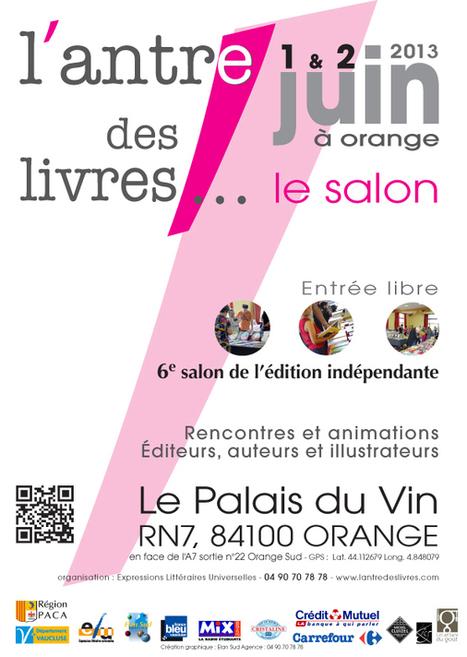 1er et 2 juin à Orange : l'Antre des livres, salon de l'édition indépendante | Les livres - actualités et critiques | Scoop.it