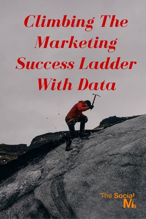 Climbing The Marketing Success Ladder With Data | Agrobrokercommunitymanager | Scoop.it