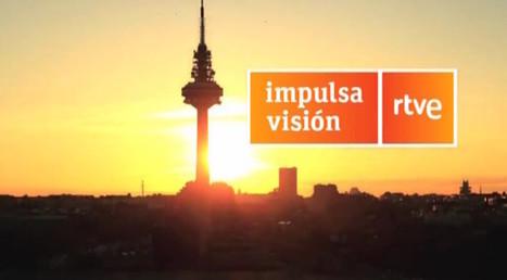 Abierta la II Convocatoria de la aceleradora de startups audiovisuales Impulsa Visión RTVE | Panorama Audiovisual | Big Media (Esp) | Scoop.it