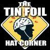 Tin Foil Hat Corner