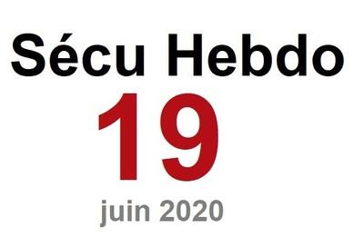 Sécu Hebdo 19 du 6 juin 2020