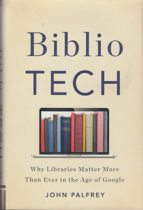 BiblioTech: Keeping Hope for Libraries Alive in the Digital Age | Libro blanco | Lecturas | Scoop.it