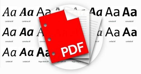 Cómo saber las fuentes utilizadas en un documento PDF | Educacion, ecologia y TIC | Scoop.it