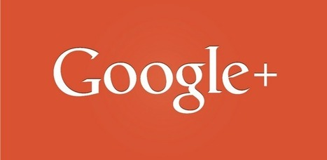Google introduce un par de nuevas características en Google+ web - Geek's Room | Plustar | Scoop.it