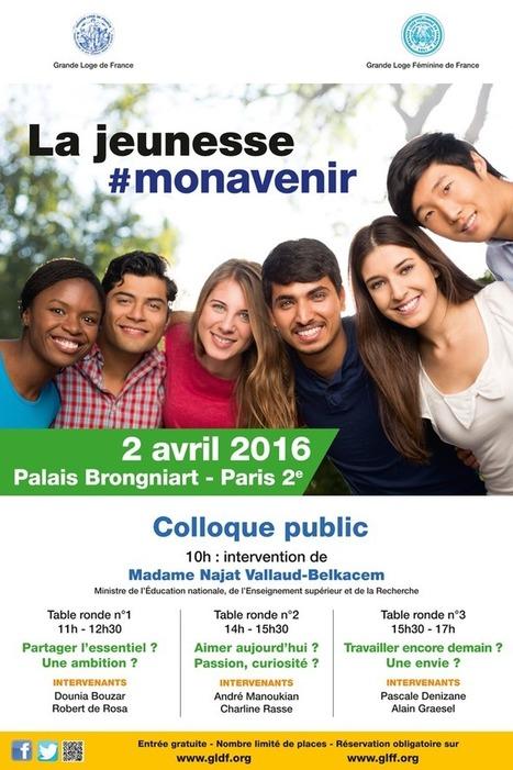 Franc-Maçonnerie en Grande Loge De France - La jeunesse #Monavenir | L'actualité maçonnique | Scoop.it