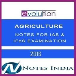 EVOLUTION-AGRICULTURE-STUDYMATERIAL FOR IAS &am