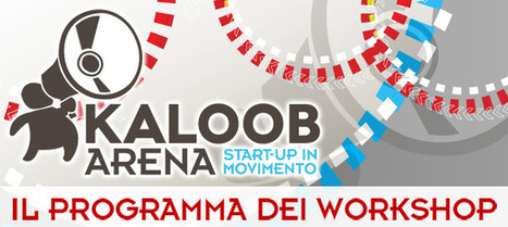 "Kaloob Arena - Il programma dei workshop | L'impresa ""mobile"" 