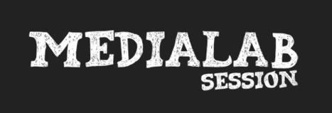 MediaLab Session : 48h pour créer son média   Living Labs   Scoop.it