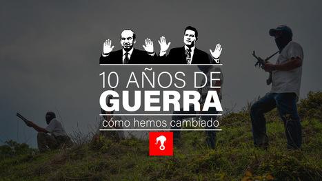 10 años de guerra: cómo hemos cambiado | Mexico | Scoop.it