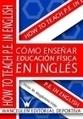 Como enseñar educación física en inglés | Educación Física - Secundaria | Scoop.it