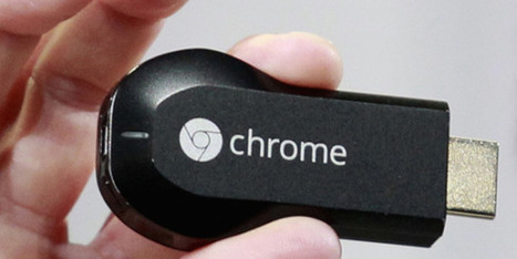 Nous avons testé Chromecast, le nouveau service télé de Google | Geekerie&co | Scoop.it