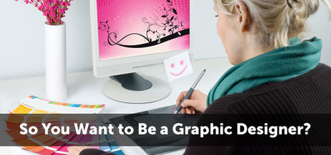 So You Want to Be a Graphic Designer? | Creativeoverflow | Becoming a graphic designer | Scoop.it