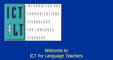 ICT for Language Teachers (ICT4LT) | Computer Assisted Language Learning | Scoop.it