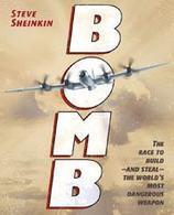 Bomb   Steve Sheinkin   Macmillan   Y.A. Australian Books for Boys   Scoop.it