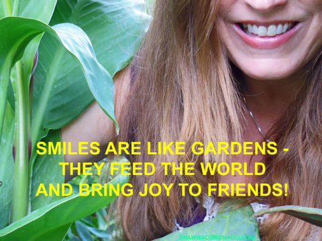 Smiles Are Like Gardens | Grown Green Gardens | Scoop.it